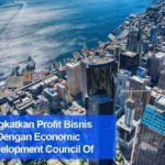 Tingkatkan Profit Bisnis Dengan Economic Development Council Of Seattle And King County